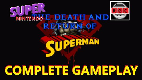 The Death and Return Of Superman - Complete GamePlay
