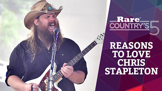 Reasons to Love Chris Stapleton | Rare Country's 5 - Video