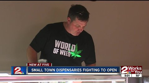Small town dispensaries fighting to open for business