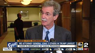 MD Attorney General joins lawsuit against Trump Administration over end of DACA program