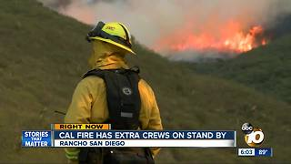 Extra Cal Fire crews on standby amid dangerous conditions - Video