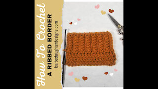 How To Crochet A Ribbed Border
