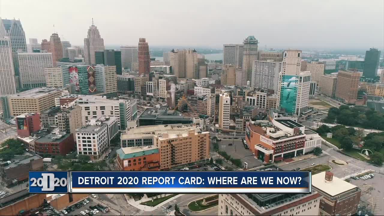 Detroit 2020 Report Card: Where are we now?