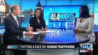 414ward: Putting a face human trafficking - Video