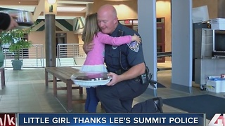 Little girl thanks Lee's Summit Police for saving birthday