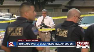TPD searching for suspects in deadly south Tulsa home invasion - Video