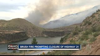Highway 21 closed north of Lucky Peak due to brush fire