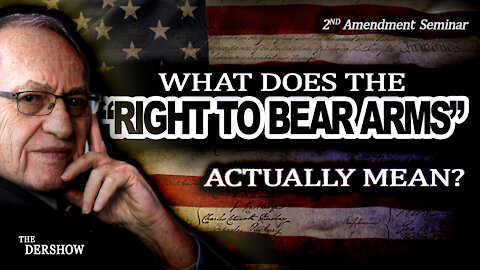 """What Does the """"Right To Bear Arms"""" Actually Mean?"""