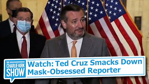 Watch: Ted Cruz Smacks Down Mask-Obsessed Reporter