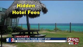 Ways 2 Save: Avoiding hidden hotel fees - Video