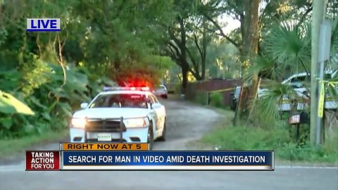 Search for man in video amid death investigation as victims are identified