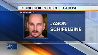 Man found guilty of abusing then girlfriend's child in Fond du Lac County
