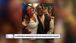Father's Message For Daughter's Killer - Video