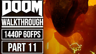 DOOM Gameplay Walkthrough Part 11 No Commentary [1440p HD 60fps]