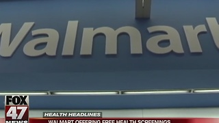Walmart holds free health screenings nationwide - Video