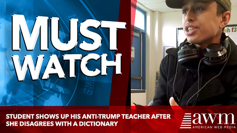 Student Shows Up His Anti-Trump Teacher After She Disagrees With A Dictionary