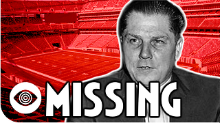 The Mysterious Disappearance Of Jimmy Hoffa - Video