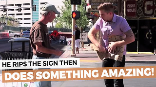 Man Takes Homeless Veteran's Sign And Rips It Up, Has Huge Surprise Waiting - Video