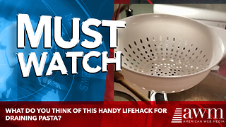 What Do You Think Of This Handy Lifehack For Draining Pasta? - Video