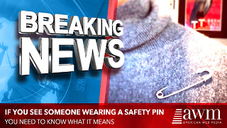 If You See Someone Wearing A Safety Pin, You Need To Know What It Means - Video