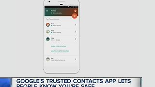 Google's Trusted Contacts app lets people know you're safe - Video