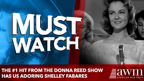 The #1 Hit From The Donna Reed Show Has Us Adoring Shelley Fabares All Over Again