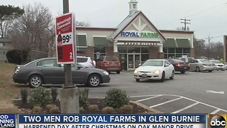 2 men rob Royal Farms in Glen Burnie - Video