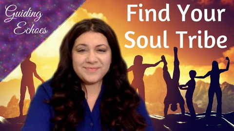 Excellent Ways To Find Your Soul Tribe