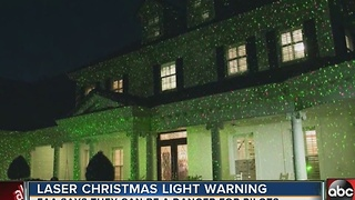 Laser Christmas light warning