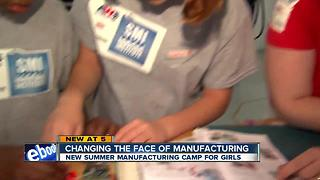 Girls-only summer camp promotes STEM and manufacturing - Video