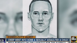 Man allegedly breaks into Mesa home, sexually assaults child - Video