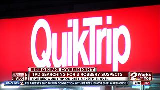 Tulsa Police search for three Quiktrip overnight robbery suspects - Video