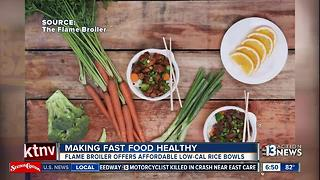 Making Fast Food Healthy at Flame Broiler - Video