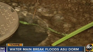 ASU students dealing with water main break that flooded a Tempe dorm - Video