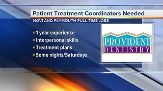 Workers Wanted: Patient treatment coordinators needed at Provident Dentistry - Video