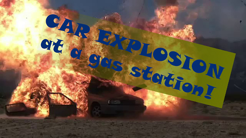 Devastating Car Explosion - Accident on a gas station