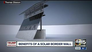 President Trump considering building proposed border wall with solar panels - Video