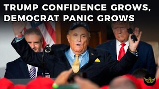 With each passing day...Trump confidence grows, Democrat panic grows
