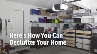 Here's How You Can Declutter Your Home - Video