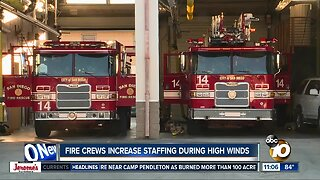 Fire crews increase staffing during high winds