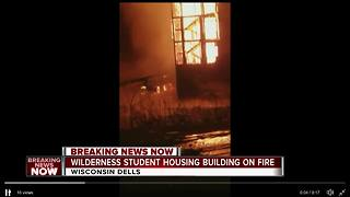 Fire breaks out at student housing building at Wisconsin Dells - Video