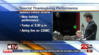 Special Thanksgiving Performance Bakersfield Symphony Orchestra