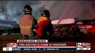 Fire destroys home in Wagoner - Video
