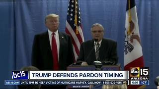 President Trump defends timing of Arpaio pardon - Video