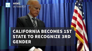 California Becomes 1st State To Recognize 3rd Gender - Video