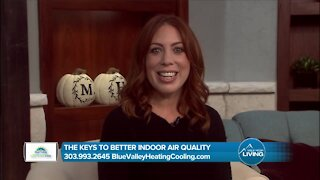 The Keys To Better Indoor Air Quality // Blue Valley Heating & Cooling