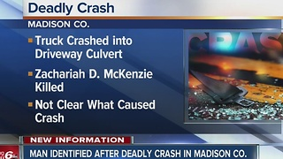 Man identified in deadly Madison County Crash - Video