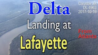 Delta Airline flight DL4963 Landing at Lafayette Airport