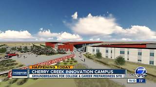 District breaks ground on future Cherry Creek Innovation Campus