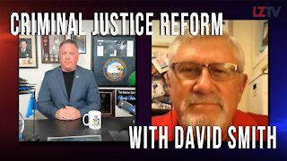 Ep 3 | Criminal Justice Reform with Special Guest David Smith